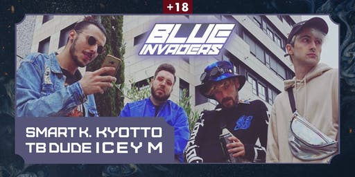 BLUE INVADERS en Vigo - KYOTTO + SMART K. + TB DUDE + ICEY M