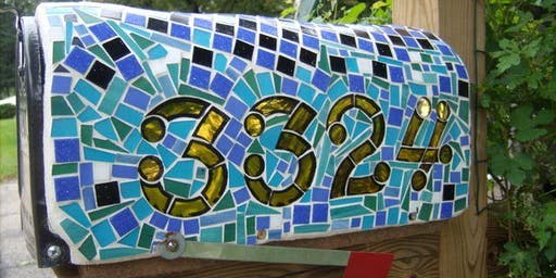 Beginners Mosaic Class ~ Open Instruction (mailbox ~ table ~ stepping stone ~ house numbers)