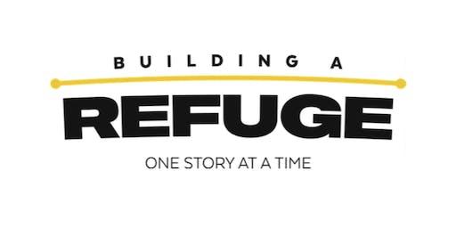Building A Refuge - No Shave November