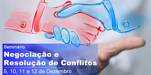 Seminário de Negociação e Resolução de Conflitos
