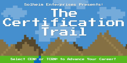Solheim's The Certification Trail (CEN and TCRN Review)