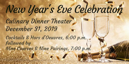 New Year's Eve Celebration | Culinary Dinner Theater