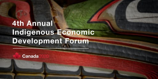 4th Annual Canada 2020 Indigenous Economic Development Forum & Dinner