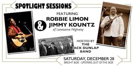 SPOTLIGHT SESSIONS ft Robbie Limon & Jimmy Kountz tickets