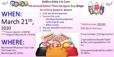 Golfers Rally 4 A Cure  4th Annual Designer Bag Bingo