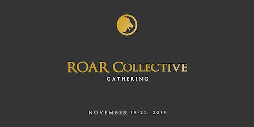 ROAR Collective Gathering 2019