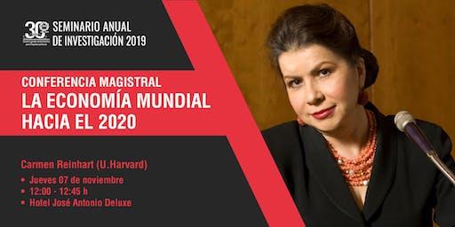 Conferencia Magistral: La economía mundial hacia el 2020