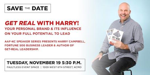 "Harry presents ""Get Real Leadership"""