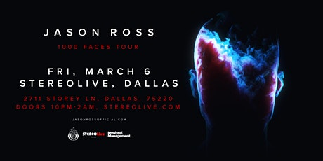 Jason Ross '1000 Faces' Tour - Stereo Live Dallas tickets