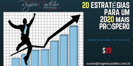20 Estratégias Para Um 2020 Mais Próspero ingressos