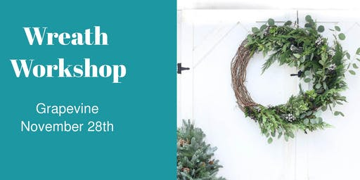 Wreath Workshop - NOV 28