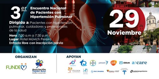 3er. Encuentro Nacional de Pacientes con Hipertensión Pulmonar