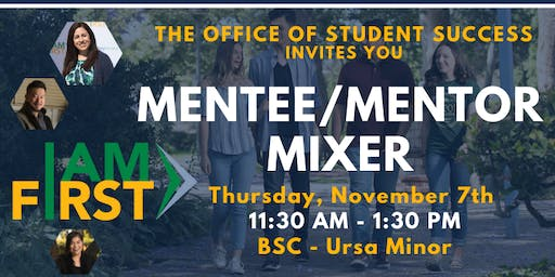 I AM FIRST - Mentee/Mentor Mixer