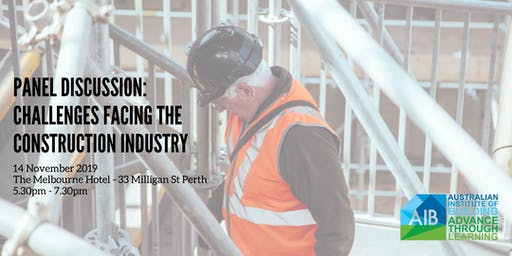 AIB WA Chapter Event: Challenges Facing the Construction Industry