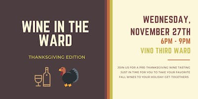 Wine in the Ward: Thanksgiving Edition