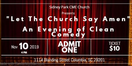 """""""Let The Church Say Amen""""  An Evening of Comedy"""
