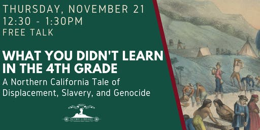 What You Didn't Learn in the 4th Grade: Displacement, Slavery, and Genocide