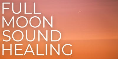 Full Moon Sound Healing