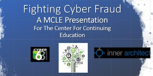 FREE 1 HOUR MCLE & FREE LUNCH: Fighting Cyber & Click Fraud