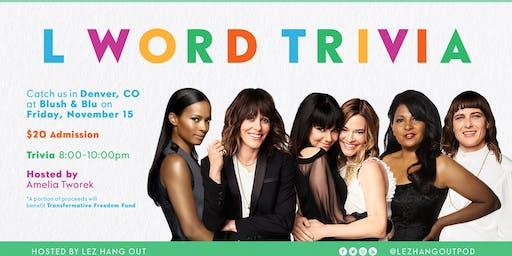 The L Word Trivia - Denver