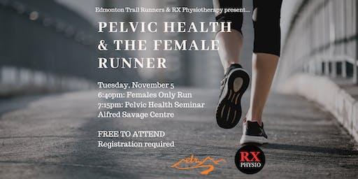 Pelvic Health & The Female Runner