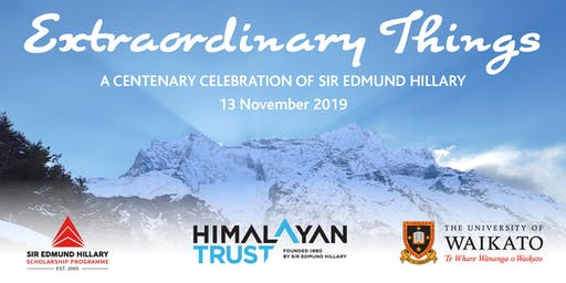 Extraordinary Things: A Centenary Celebration of Sir Edmund Hillary