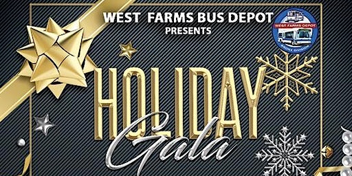 West Farms Bus Depot Holiday Gala