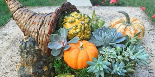 Thanksgiving Succulent Cornucopia Centerpiece Workshop
