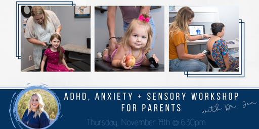 Anxiety, ADHD & Sensory Workshop
