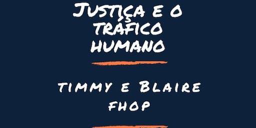 Justiça e Tráfico Humano, qual é o nosso papel?