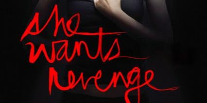 SHE WANTS REVENGE: This Is Forever + The Guidance