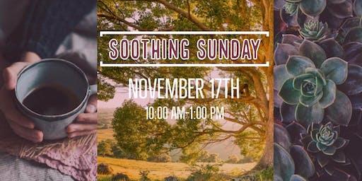 Soothing Sunday