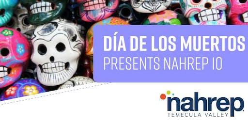 NAHREP Temecula Valley: Dia De Los Muertos Presents NAHREP 10
