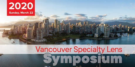 Vancouver Specialty Lens Symposium tickets
