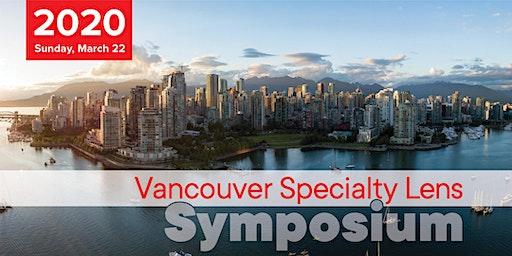 Vancouver Specialty Lens Symposium