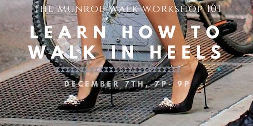Learn How to Walk In Heels
