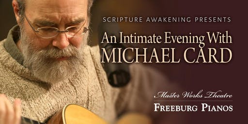 An Intimate Evening with Michael Card