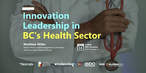 Innovation Leadership in BC's Health Sector