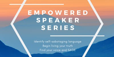 The Empowered Speaker Series (Full Series Information) - How to Overcome Self-doubt and Have Confidence Everytime You Speak