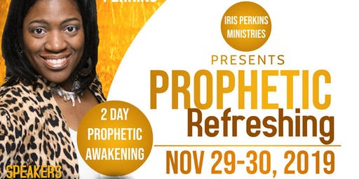 Prophetic Refreshing Conference