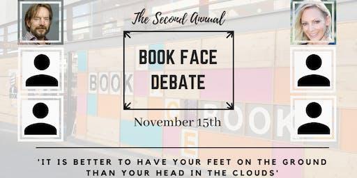 Second Annual BOOK FACE Debate