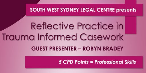 Reflective Practice in Trauma Informed Casework