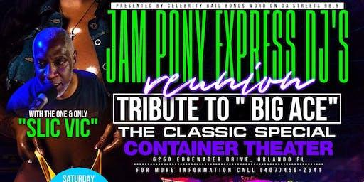 "JAM PONY EXPRESS REUION ""SLIC VIC"" #LIVE FLA CLASSIC WEEKEND"