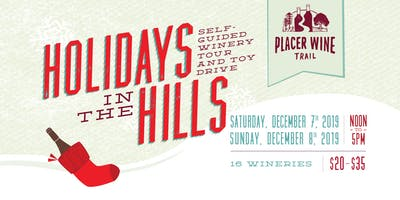 Holidays in the Hills 2019 ~ Placer Wine Trail