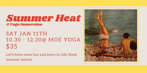 Summer Heat: A Yoga Immersion (with Nicky)