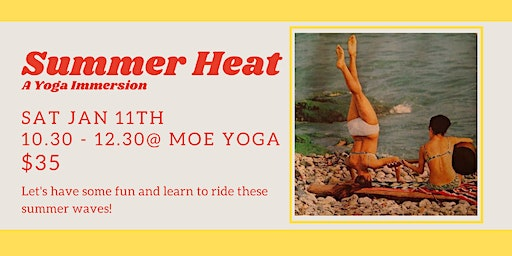 Summer Heat: A Yoga Immersion (with Jade Rosentreter)