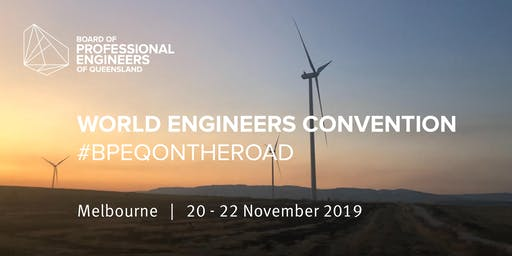 #BPEQontheroad: World Engineers Convention 2019