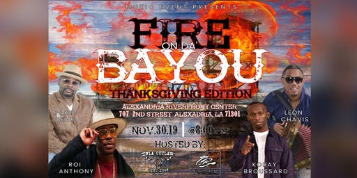 Fire on the Bayou: Thanksgiving Edition