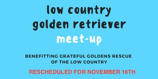 RESCHEDULED: Low Country Golden Retriever Meet-Up