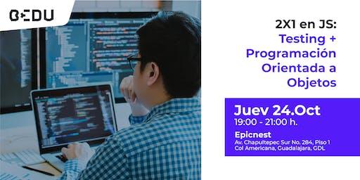 2X1en JS: Testing + Programación Orientada a Objetos